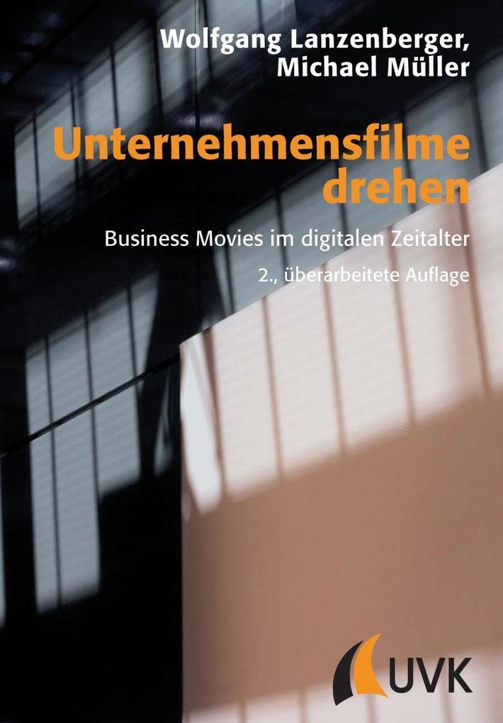 Unternehmensfilme drehen als eBook Download von...