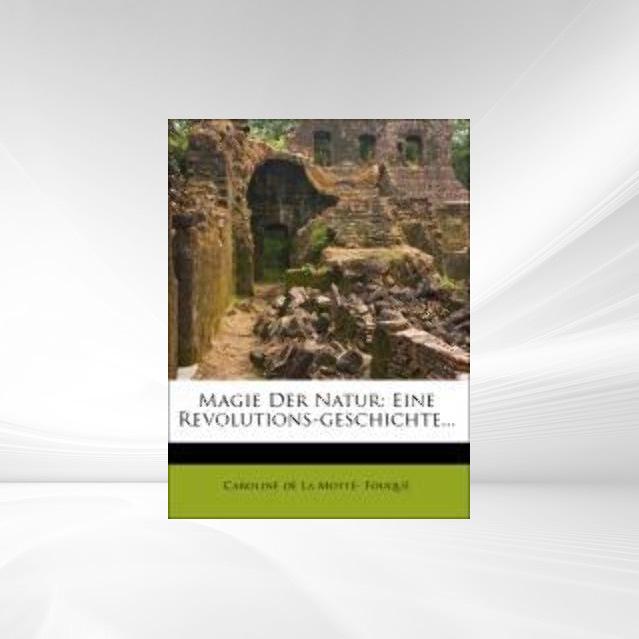 Magie der Natur. als Taschenbuch von Caroline d...
