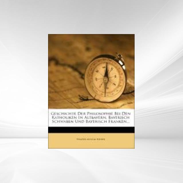 Geschichte der Philosophie bei den Katholiken i...