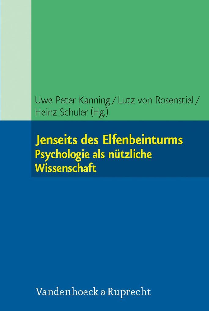 Jenseits des Elfenbeinturms: Psychologie als nü...