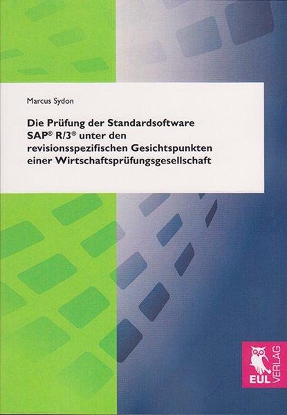 Die Prüfung der Standardsoftware SAP® R/3® unte...