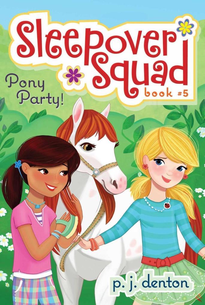 Pony Party! als eBook Download von P. J. Denton