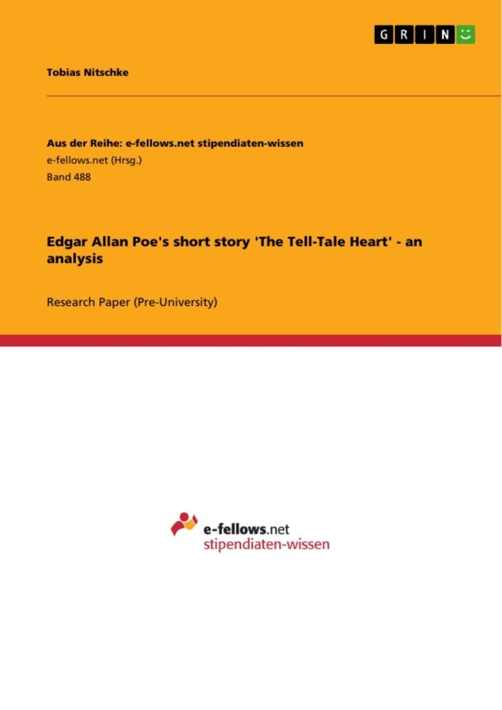 Edgar Allan Poe´s short story ´The Tell-Tale He...