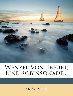 Wenzel von Erfurt, eine Robinsonade. als Tasche...