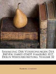 Sammlung der Verordnungen der Freien Hanse-Stad...