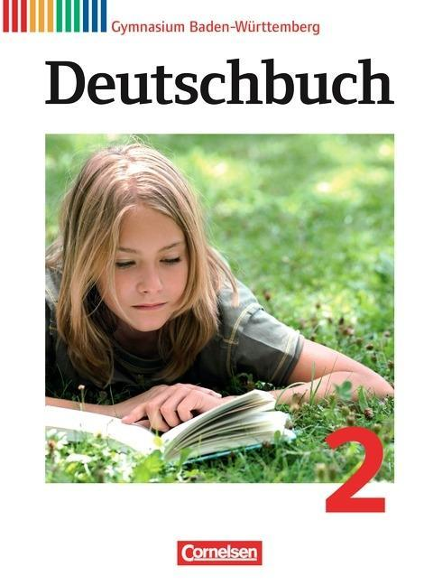 Deutschbuch 2: 6. Schuljahr. Schülerbuch Gymnas...