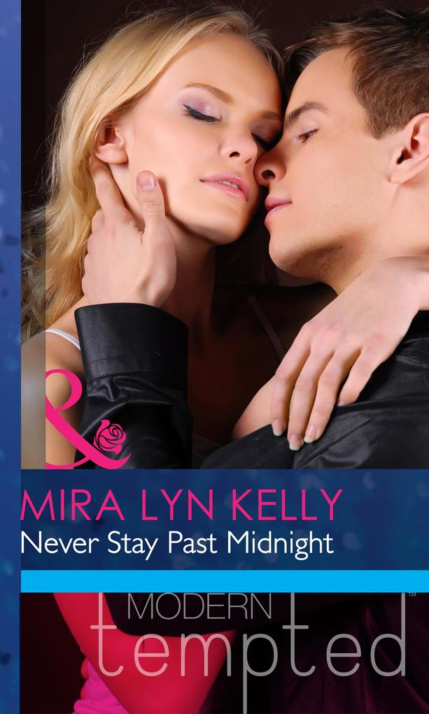 Never Stay Past Midnight (Mills & Boon Modern H...