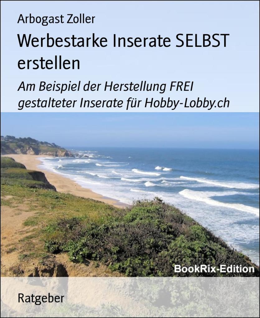 Werbestarke Inserate SELBST erstellen als eBook...