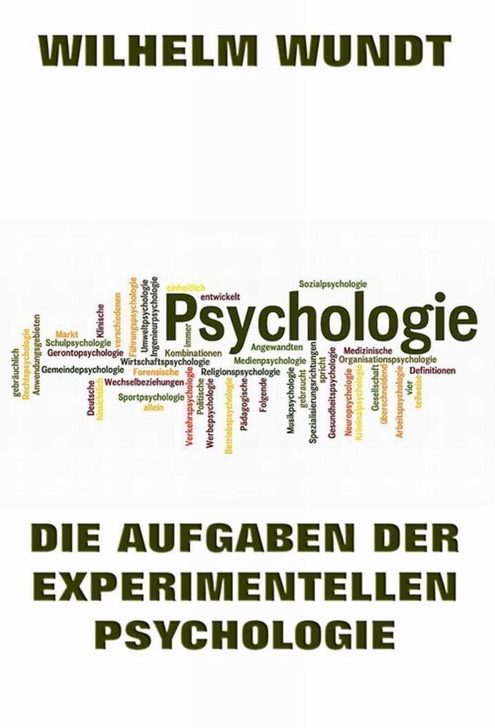 Die Aufgaben der experimentellen Psychologie al...