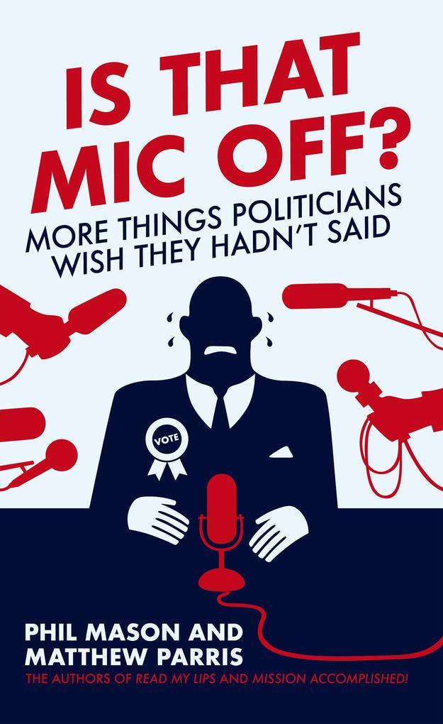 Is That Mic Off? als eBook Download von Phil Mason