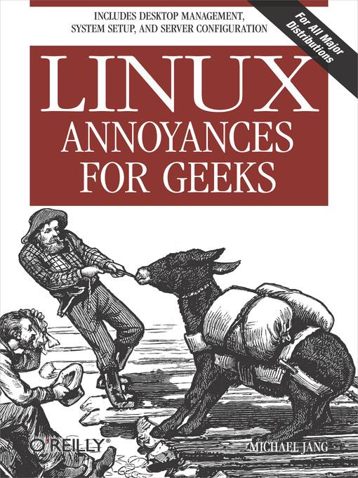 Linux Annoyances for Geeks als eBook Download v...