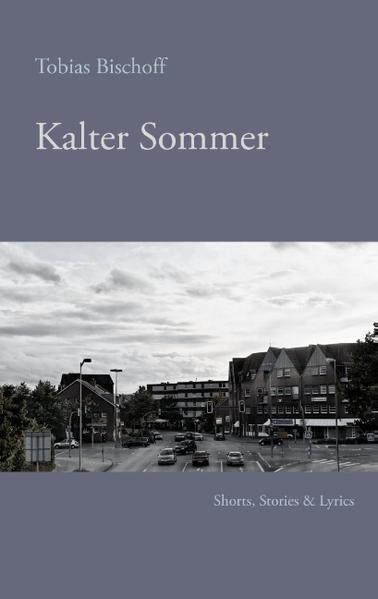 Kalter Sommer als Buch von Tobias Bischoff