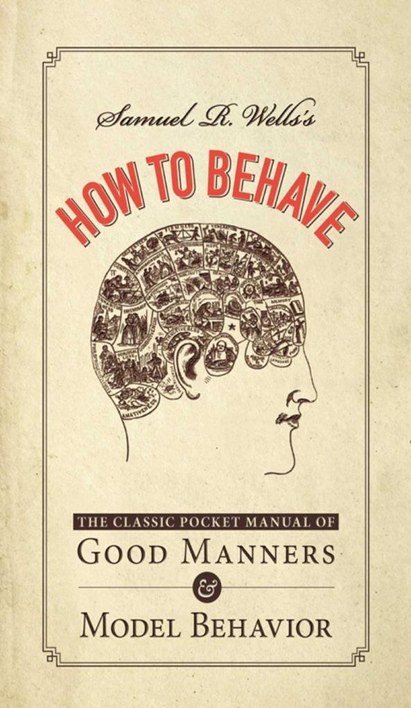 Samuel R. Wells´s How to Behave als eBook Downl...