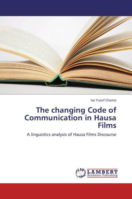 The changing Code of Communication in Hausa Fil...