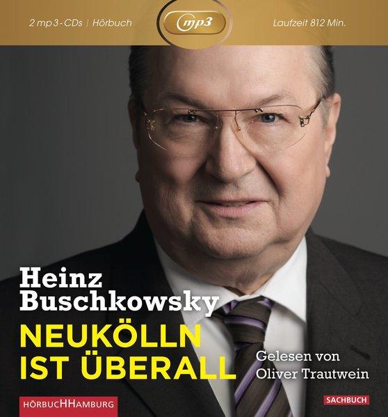 Neukölln ist überall als Hörbuch CD von Heinz B...