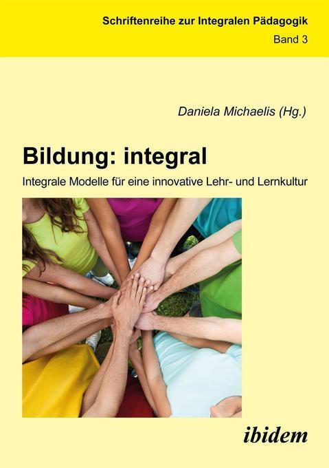Bildung: integral. Integrale Modelle für eine i...