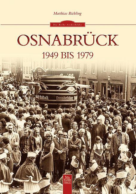 Osnabrück 1949 bis 1979 als Buch von Matthias R...