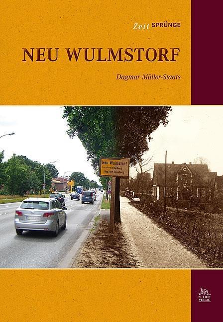 Zeitsprünge Neu Wulmstorf als Buch von Dagmar M...
