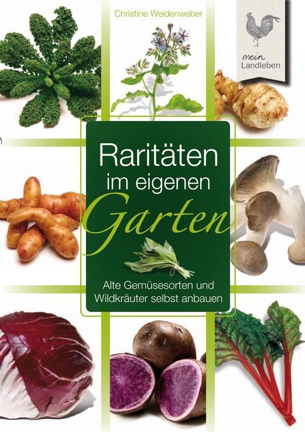 Vorschaubild von Raritäten im eigenen Garten als eBook Download von Christine Weidenweber