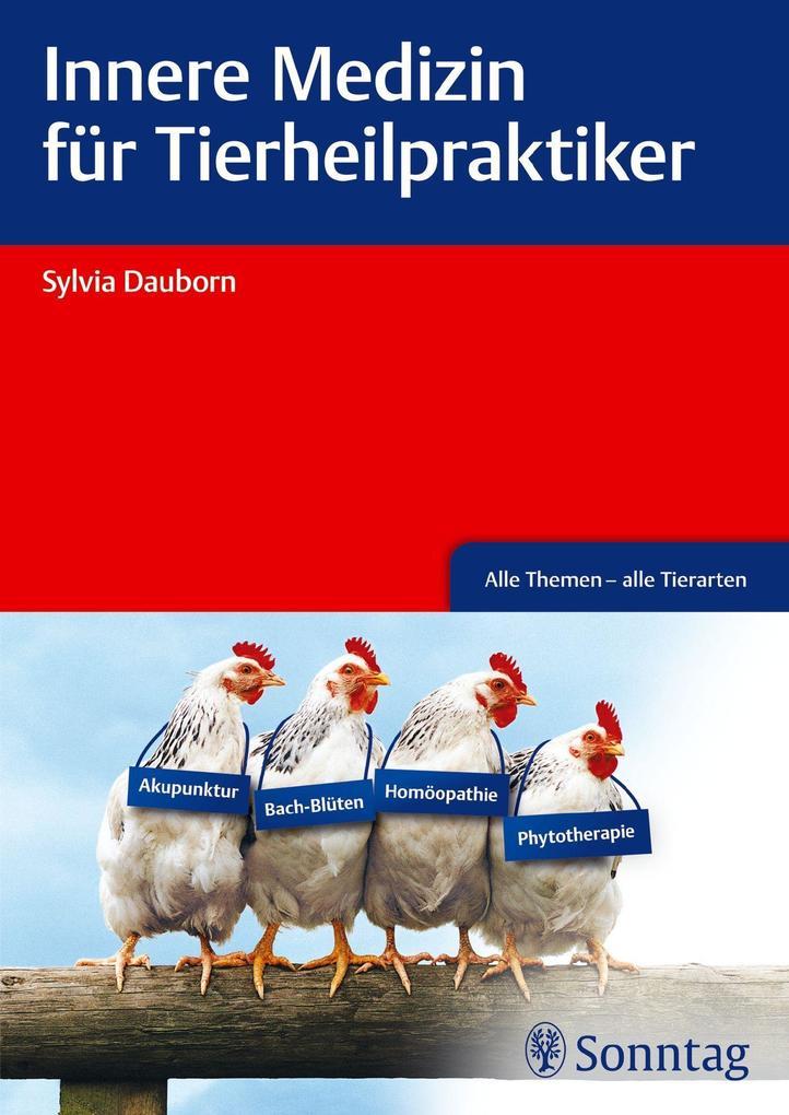 Innere Medizin für Tierheilpraktiker als Buch v...