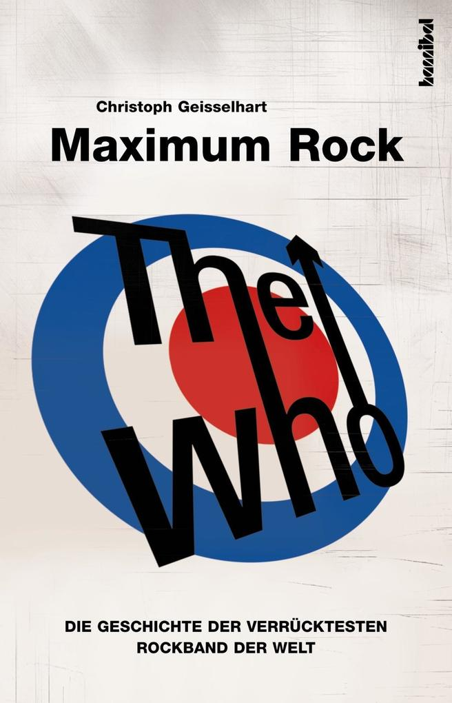 The Who - Maximum Rock I als eBook Download von...