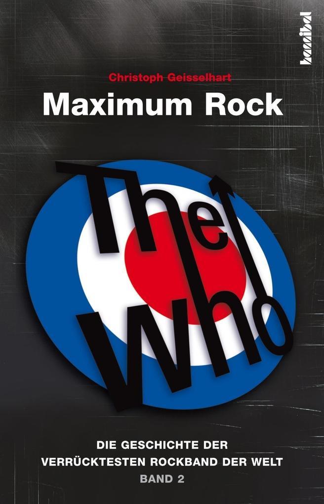 The Who - Maximum Rock II als eBook Download vo...