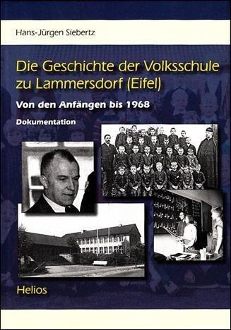 Die Geschichte der Volksschule zu Lammersdorf (...