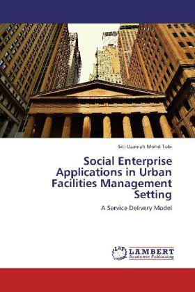 Social Enterprise Applications in Urban Facilit...