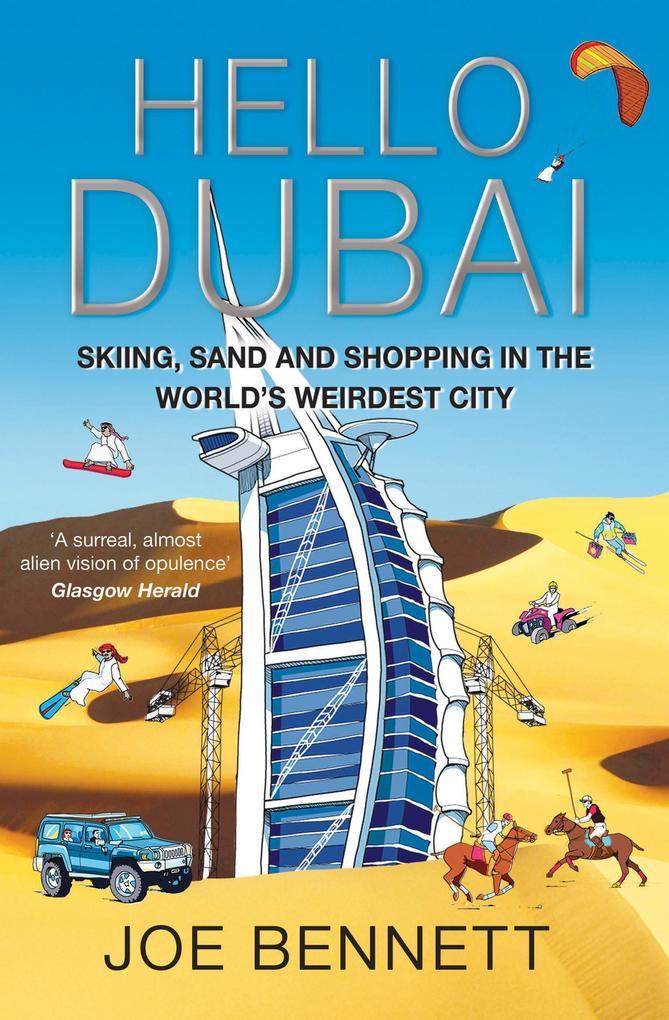 Hello Dubai als eBook Download von Joe Bennett