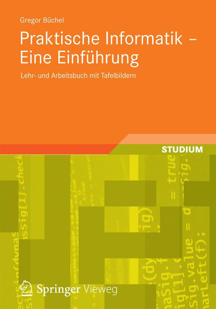 Praktische Informatik - Eine Einführung als eBo...