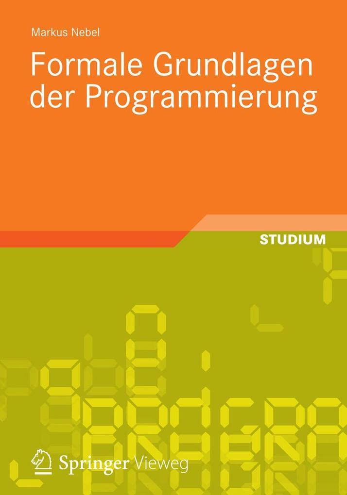 Formale Grundlagen der Programmierung als eBook...