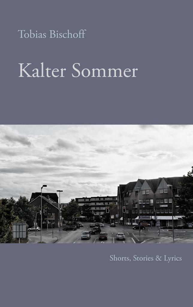 Kalter Sommer als eBook Download von Tobias Bis...