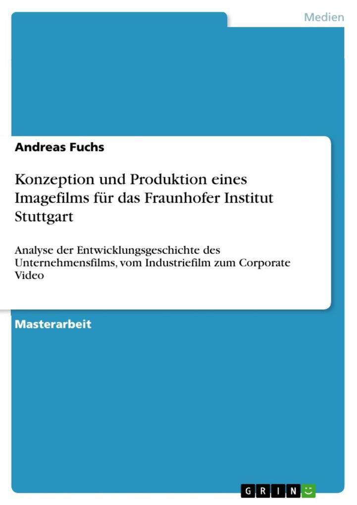 Konzeption und Produktion eines Imagefilms für ...