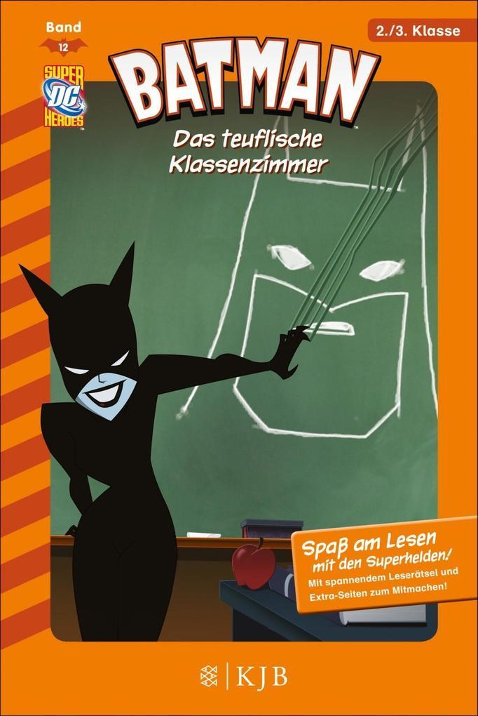 Batman 12: Das teuflische Klassenzimmer als Buc...