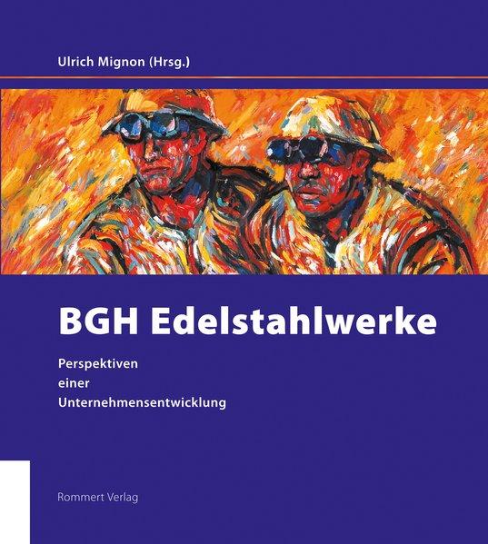 BGH Edelstahlwerke als Buch von Frank-Michael R...