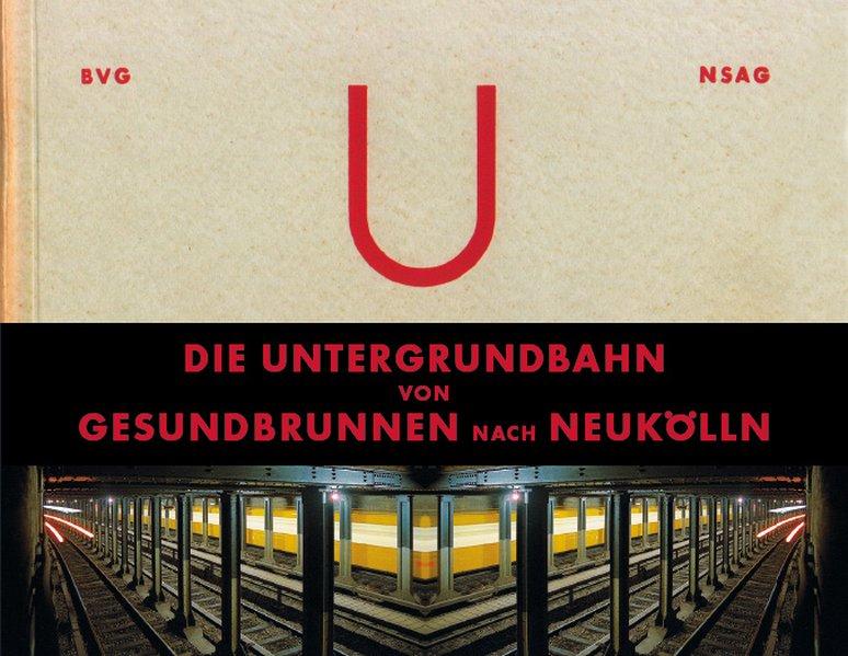 Die Untergrundbahn von Gesundbrunnen nach Neukö...