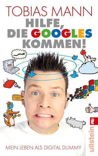 Hilfe, die Googles kommen! als Taschenbuch von ...