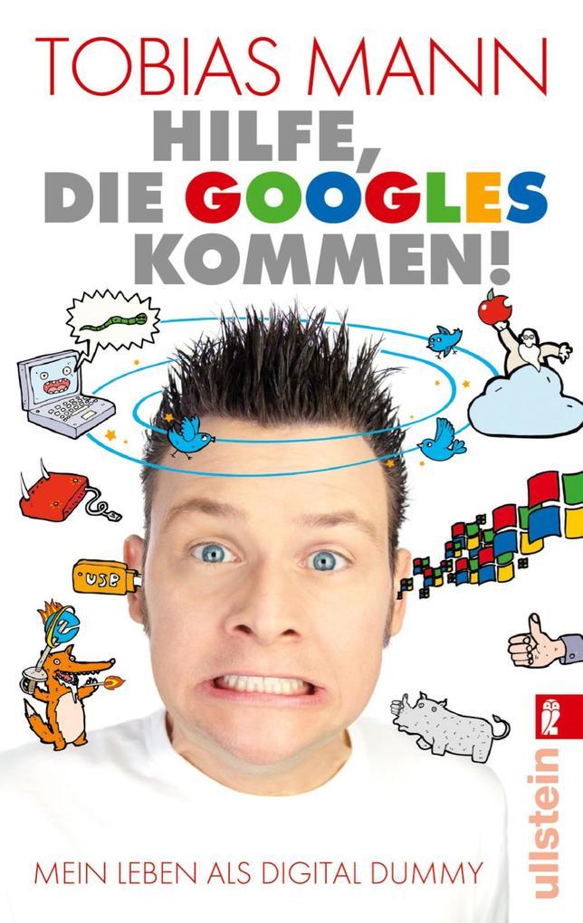 Hilfe, die Googles kommen! als eBook Download v...