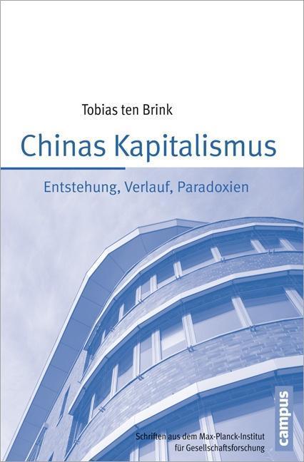 Chinas Kapitalismus als Buch von Tobias Ten Brink