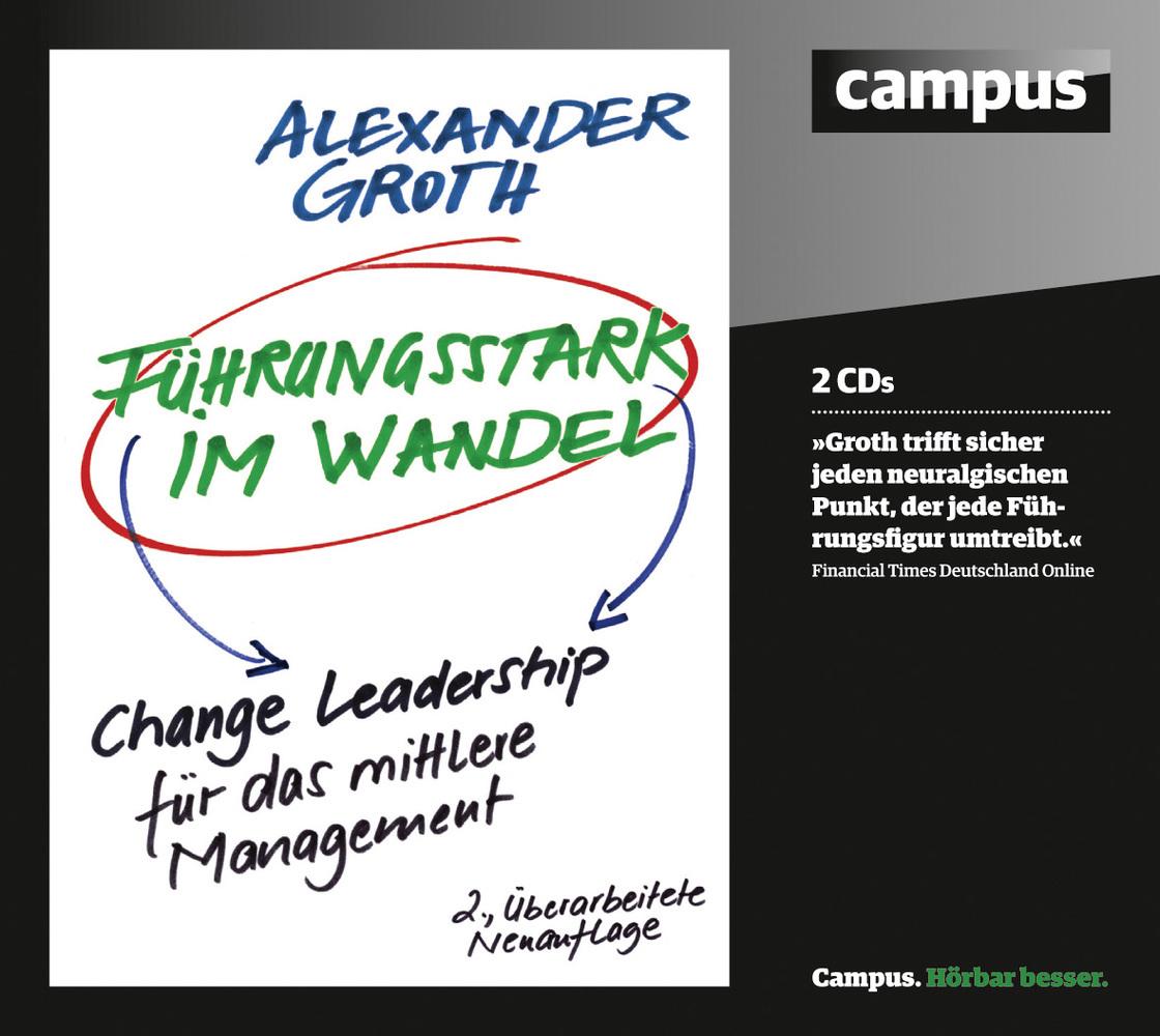 Führungsstark im Wandel als Hörbuch CD von Alex...