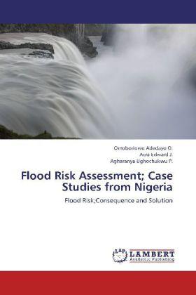Flood Risk Assessment; Case Studies from Nigeri...