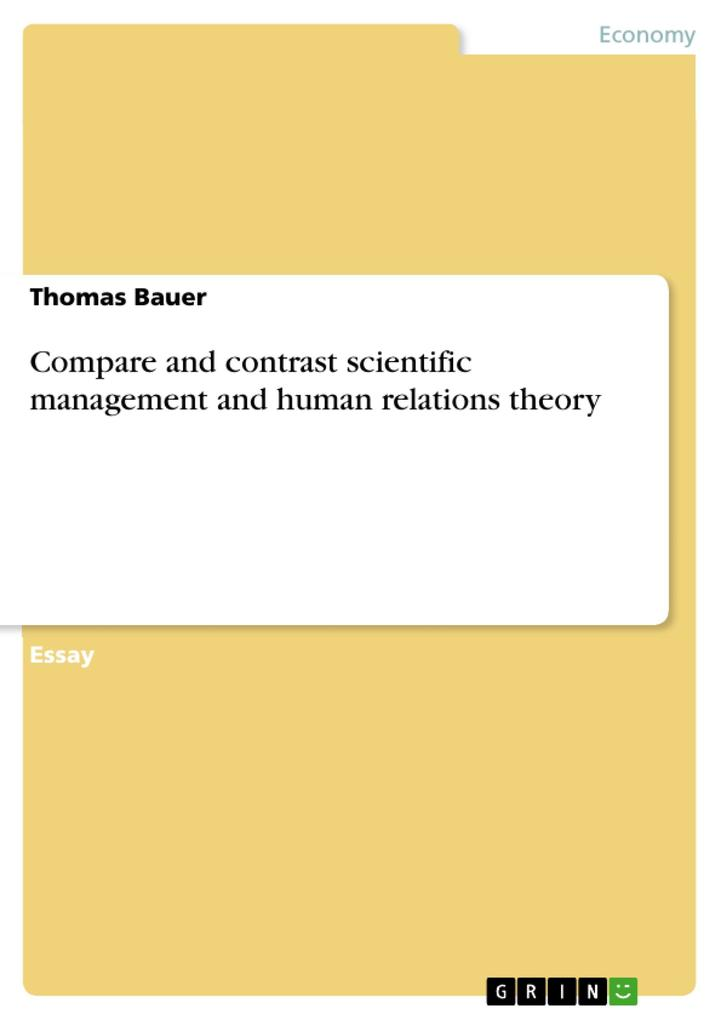 Compare and contrast scientific management and ...