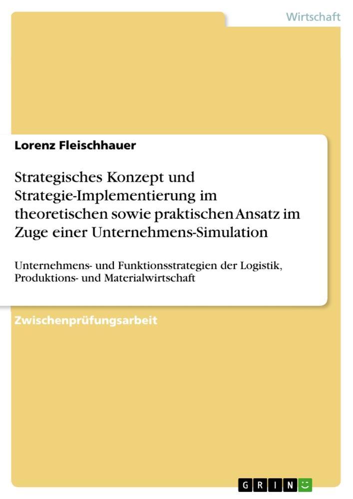 Strategisches Konzept und Strategie-Implementie...