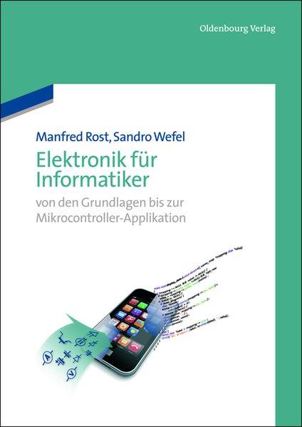 Elektronik für Informatiker als Buch von Manfre...