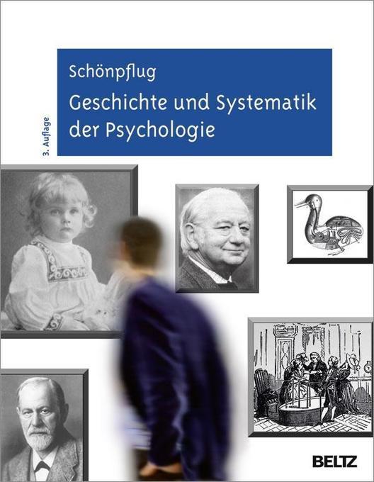 Geschichte und Systematik der Psychologie als B...