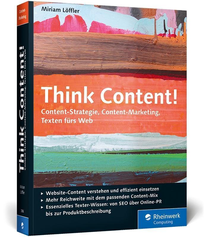 Think Content! als Buch von Miriam Löffler