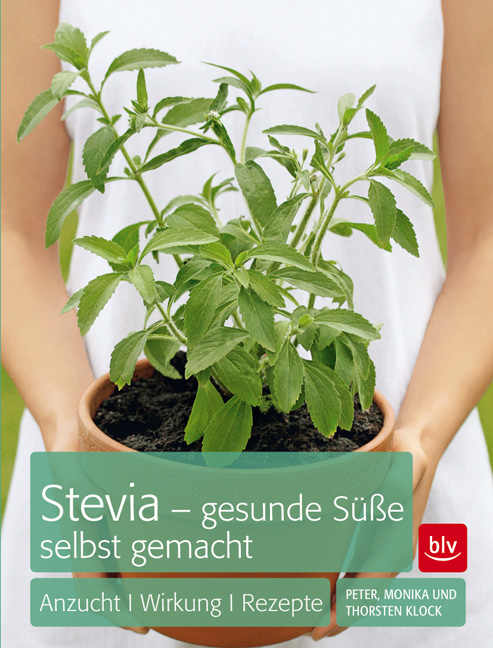 Stevia - gesunde Süße selbst gemacht als eBook ...