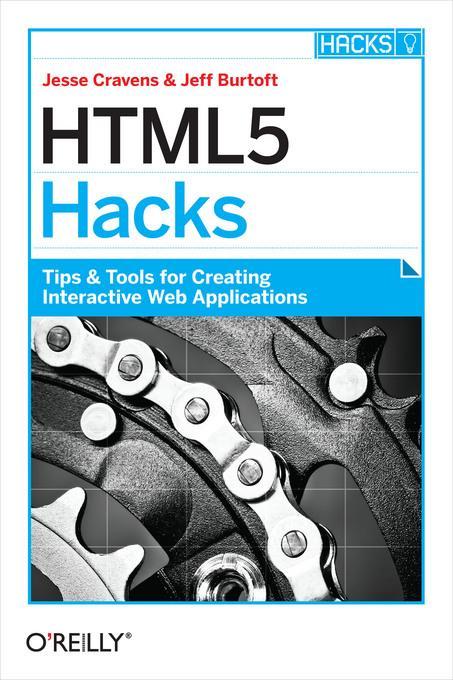 HTML5 Hacks als eBook Download von Jesse Craven...