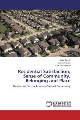 Residential Satisfaction, Sense of Community, B...