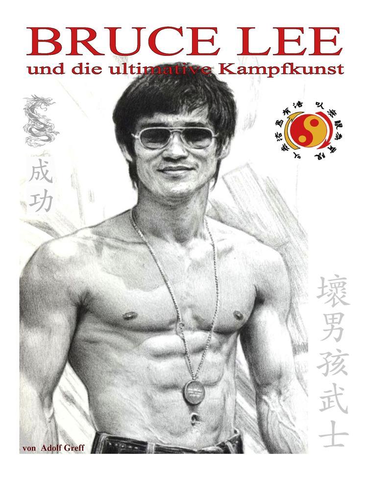 Bruce Lee und die ultimative Kampfkunst als eBo...